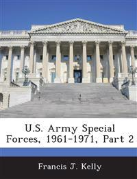 U.S. Army Special Forces, 1961-1971, Part 2