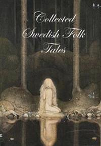 Collected Swedish Folk Tales