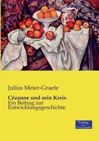 Cezanne Und Sein Kreis