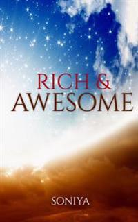 Rich & Awesome: 10 Kicks to Become Rich