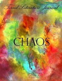 Torrid Literature Journal (Vol. XIV): Volume XIV Chaos
