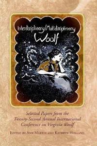 Interdisciplinary/Multidisciplinary Woolf
