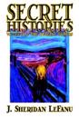 Secret Histories by J. Sheridan Lefanu, Fiction