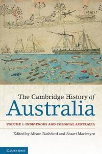 The Cambridge History of Australia
