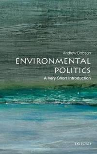 Environmental Politics: A Very Short Introduction
