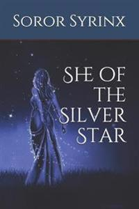 She of the Silver Star