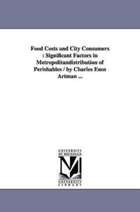 Food Costs and City Consumers