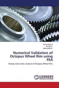 Numerical Validation of Octopus Wheel Rim Using Fea