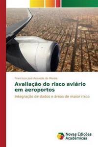 Avaliacao Do Risco Aviario Em Aeroportos