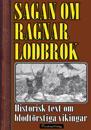 Sagan om Ragnar Lodbrok och hans söner