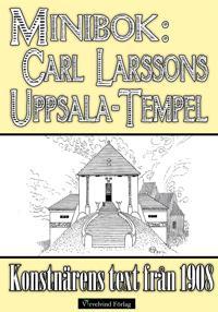 Minibok: Carl Larssons Uppsala-tempel