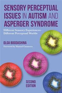 Sensory Perceptual Issues in Autism Spectrum Conditions