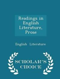 Readings in English Literature, Prose - Scholar's Choice Edition