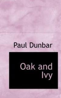 Oak and Ivy