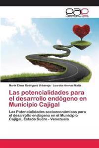 Las Potencialidades Para El Desarrollo Endogeno En Municipio Cajigal