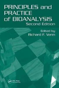 Principles and Practice of Bioanalysis