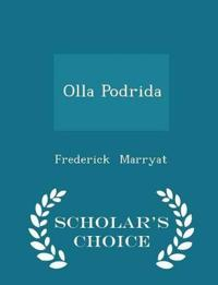 Olla Podrida - Scholar's Choice Edition
