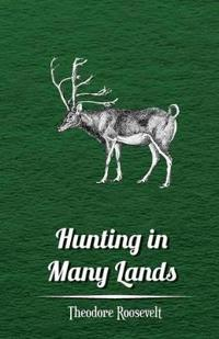 Hunting in Many Lands