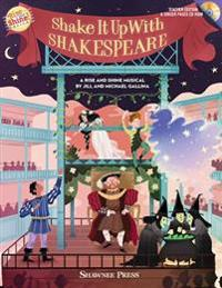 Shake It Up with Shakespeare: A Rise and Shine Musical