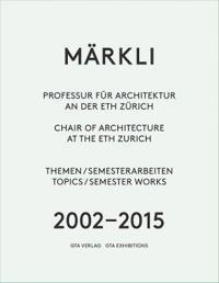 Markli: Chair of Architecture at the Eth Zurich
