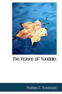 The Visions of Tundale