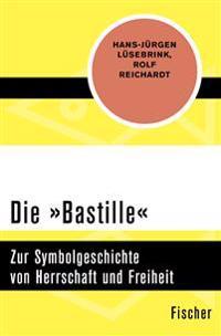 Die »Bastille«