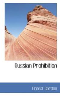 Russian Prohibition