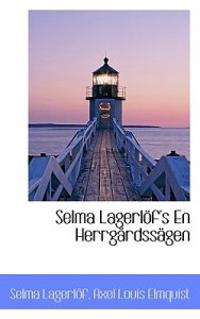 Selma Lagerl f's En Herrg rdss gen - Selma Lagerlof pdf epub