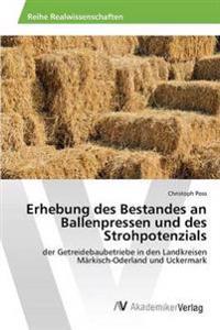 Erhebung Des Bestandes an Ballenpressen Und Des Strohpotenzials