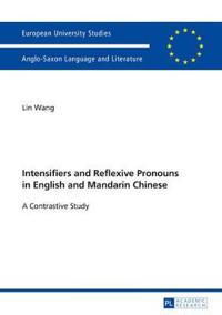 Intensifiers and Reflexive Pronouns in English and Mandarin Chinese
