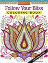 Follow Your Bliss Adult Coloring Book