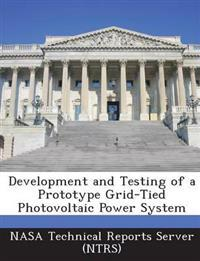 Development and Testing of a Prototype Grid-Tied Photovoltaic Power System