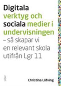 Digitala verktyg och sociala medier i undervisningen