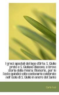 I Greci Apostoli del Lago D'Orta