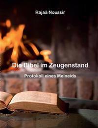 Die Bibel im Zeugenstand