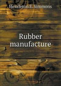 Rubber Manufacture