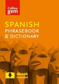 Collins Spanish Phrasebook and Dictionary Gem Edition