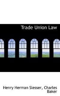 Trade Union Law