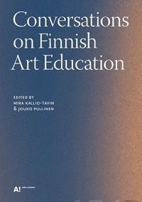 Conversations on Finnish Art Education