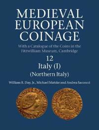 Medieval European Coinage: Volume 12, Northern Italy