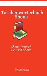 Taschenworterbuch Shona: Shona-Deutsch, Deutsch-Shona