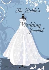 The Bride's Wedding Journal: Wedding Gifts
