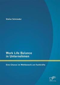 Work Life Balance in Unternehmen