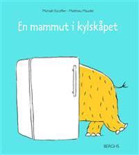 En mammut i kylskåpet