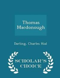 Thomas MacDonough - Scholar's Choice Edition