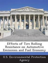 Effects of Tire Rolling Resistance on Automotive Emissions and Fuel Economy