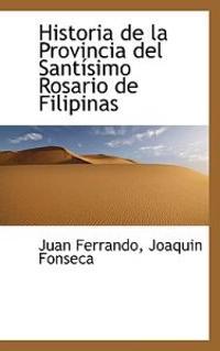 Historia de La Provincia del Santisimo Rosario de Filipinas