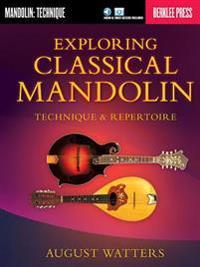 Exploring Classical Mandolin: Technique & Repertoire