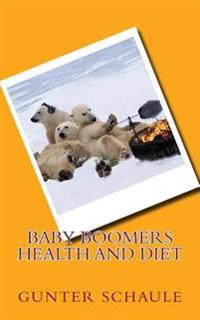 Baby Boomers Health and Diet