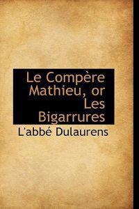 Le Compere Mathieu, or Les Bigarrures